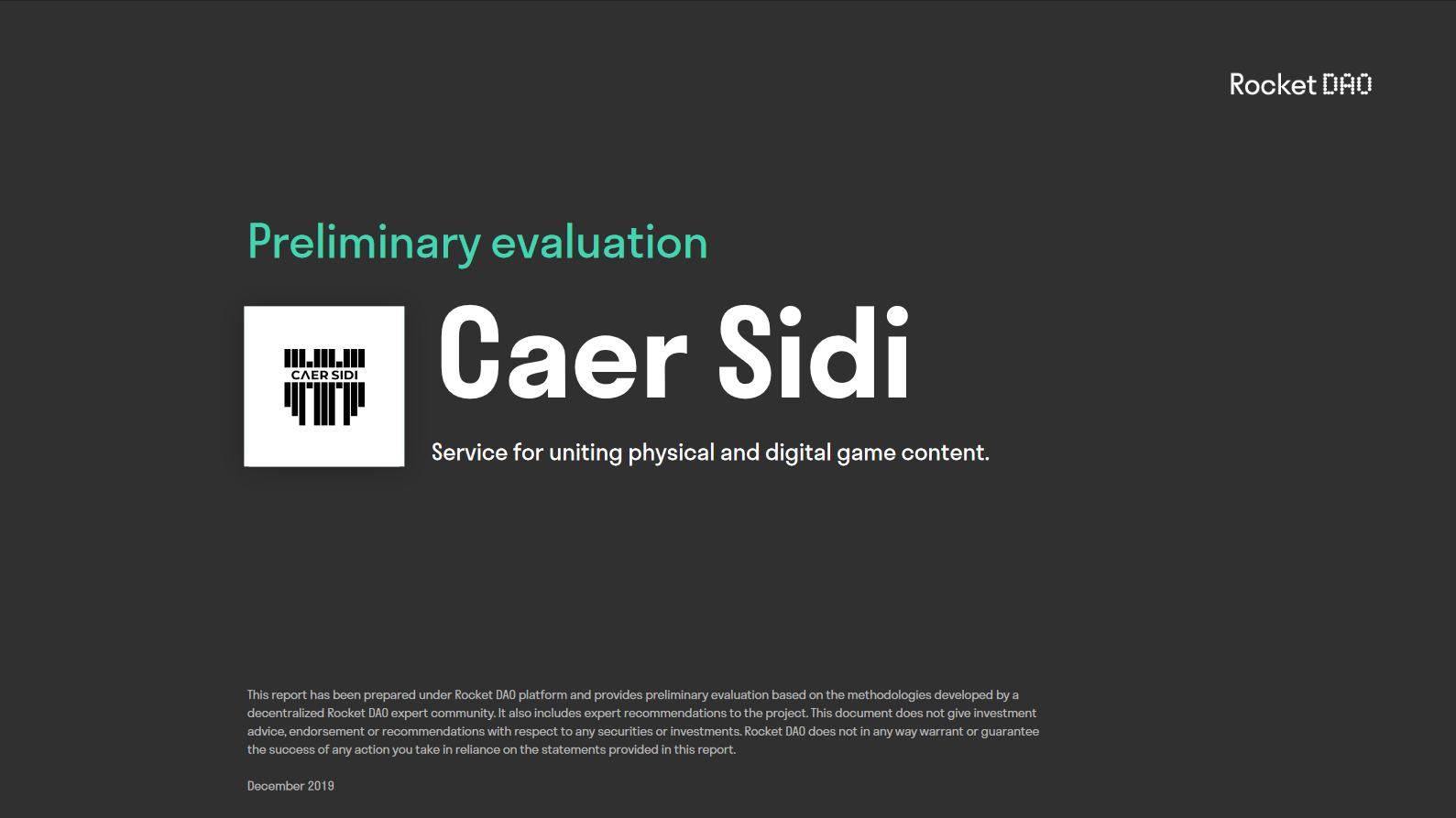Caer Sidi - preliminary evaluation by experts of Rocket DAO